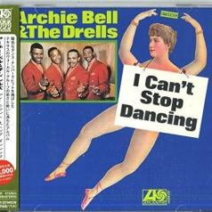 Archie Bell: I Can't Stop Dancing