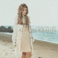 Alison Krauss (Элисон Краусс): A Hundred Miles Or More - A Collection