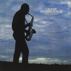Jr. Grover Washington: Come Morning