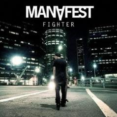 Manafest (Манифест): Fighter