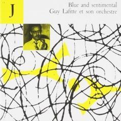 Guy Lafitte: Blue And Sentimental
