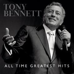 Tony Bennett (Тони Беннетт): All Time Greatest Hits