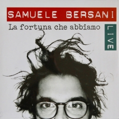 Samuele Bersani: La Fortuna Che Abbiamo - Live