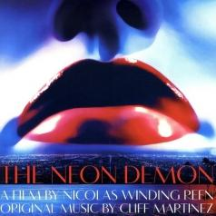 Cliff Martinez (Клифф Мартинес): The Neon Demon (Ost)