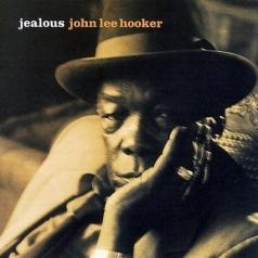 John Lee Hooker (Джон Ли Хукер): Jealous