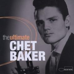 Chet Baker (Чет Бейкер): The Ultimate