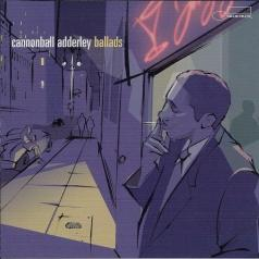 Cannonball Adderley (Кэннонболл Эддерли): Ballads