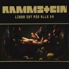 Rammstein (Рамштайн): Liebe Ist Fur Alle Da