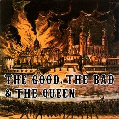 The The Bad And The Queen Good: The Good, The Bad And The Queen