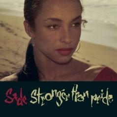 Sade (ШадеАду): Stronger Than Pride