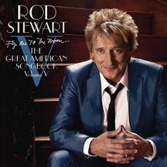 Rod Stewart (Род Стюарт): Fly Me To The Moon...The Great American Songbook V