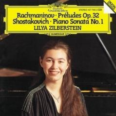 Lilya Zilberstein (Лилия Зильберштейн): Rachmaninov: Preludes Op. 32; Shostakovich: Piano Sonata No. 1