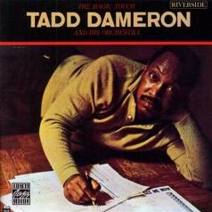 Tadd Dameron (Тэд Демерон): The Magic Touch