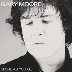Gary Moore (Гэри Мур): Close As You Get
