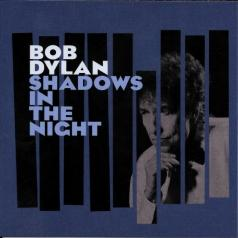 Bob Dylan (Боб Дилан): Shadows In The Night