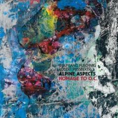 Wolfgang Puschnig (Вольфганг Пушник): Alpine Aspects: Homage To O.C.
