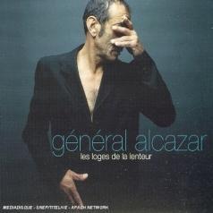 General Alcazar (Генерал Алказар): Les Loges De La Lenteur