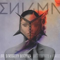 Enigma: Love Sensuality Devotion: Greatest Hits & Remixes