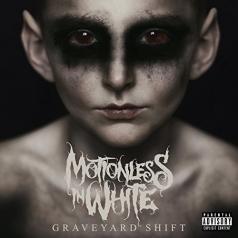 Motionless In White: Graveyard Shift