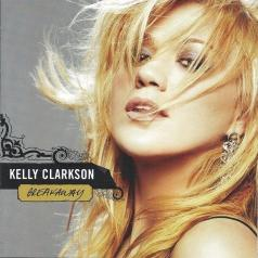 Kelly Clarkson (Келли Кларксон): Breakaway