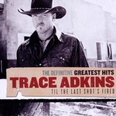 Trace Adkins (Трэйси Эдкинс): Definitive Greatest Hits