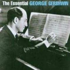 George Gershwin (Джордж Гершвин): The Essential George Gershwin