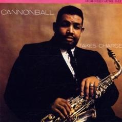 Cannonball Adderley (Кэннонболл Эддерли): Cannonball Takes Charge