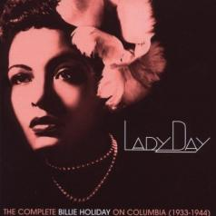 Billie Holiday (Билли Холидей): Lady Day: The Complete Billie Holiday On Columbia. 1933-1944 (1-е изд.)