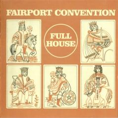 Fairport Convention (Фаирпонт Конвеншен): Full House