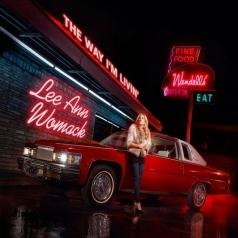 Lee Ann Womack (Ли Энн Вомак): The Way I'm Livin'