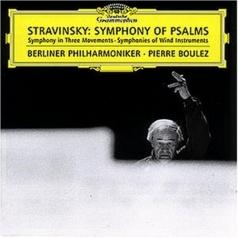 Pierre Boulez (Пьер Булез): Stravinsky: Symphony of Psalms