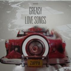 Frank Zappa (Фрэнк Заппа): Greasy Love Songs