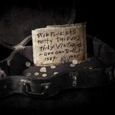 Goo Goo Dolls (Гоу гоу доллс): Pick Pockets, Petty Thieves, and Tiny Victories (1987-1995)