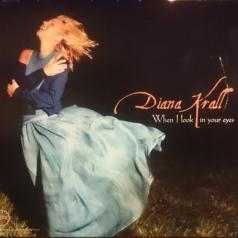 Diana Krall (Дайана Кролл): When I Look In Your Eyes