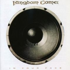 Kingdom Come: In Your Face