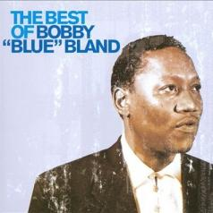 """Bobby """"Blue"""" Bland (Бобби Блэнд): The Best Of"""