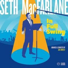 Seth MacFarlane (Сет МакФарлейн): In Full Swing