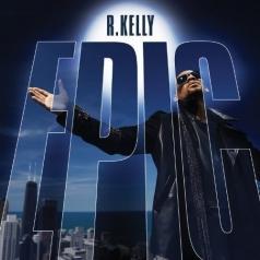 R. Kelly (Ар Келли): Epic