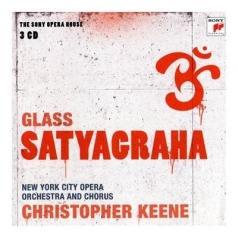 Christopher Keene (Кристофер Кин): Satyagraha