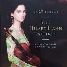 Hilary Hahn (Хилари Хан): The Encores