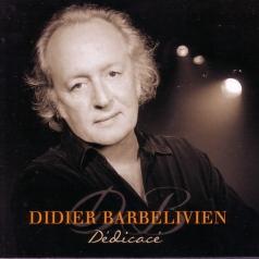 Didier Barbelivien: Dedicace