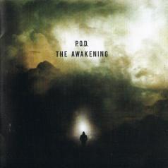 P.O.D. (P.O.D.): The Awakening