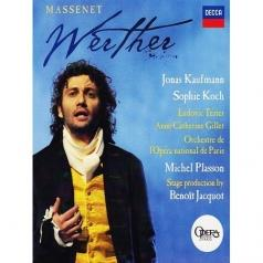 Jonas Kaufmann (Йонас Кауфман): Massenet: Werther