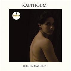 Ibrahim Maalouf (Ибрагим Маалуф): Kalthoum