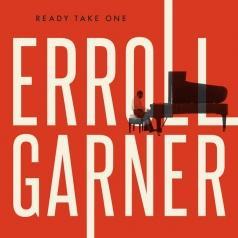 Erroll Garner (Эрролл Гарнер): Ready Take One