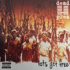 Dead Prez: Let's Get Free