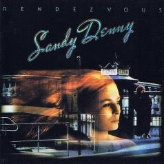 Sandy Denny (Сэнди Денни): Rendevous