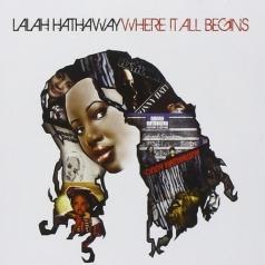 Lalah Hathaway (Лала Хэтэуэй): Where It All Begins