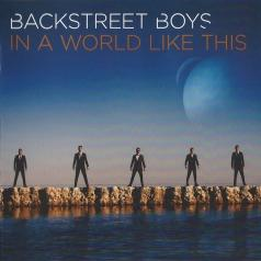 Backstreet Boys (Бекстрит бойс): In A World Like This