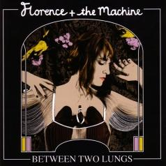 Florence And The Machine (Флоренс и Машин): Between Two Lungs